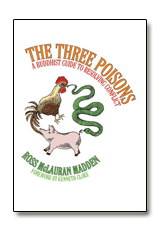 The Three Poisons - A Buddhist Guide To Resolving Conflict